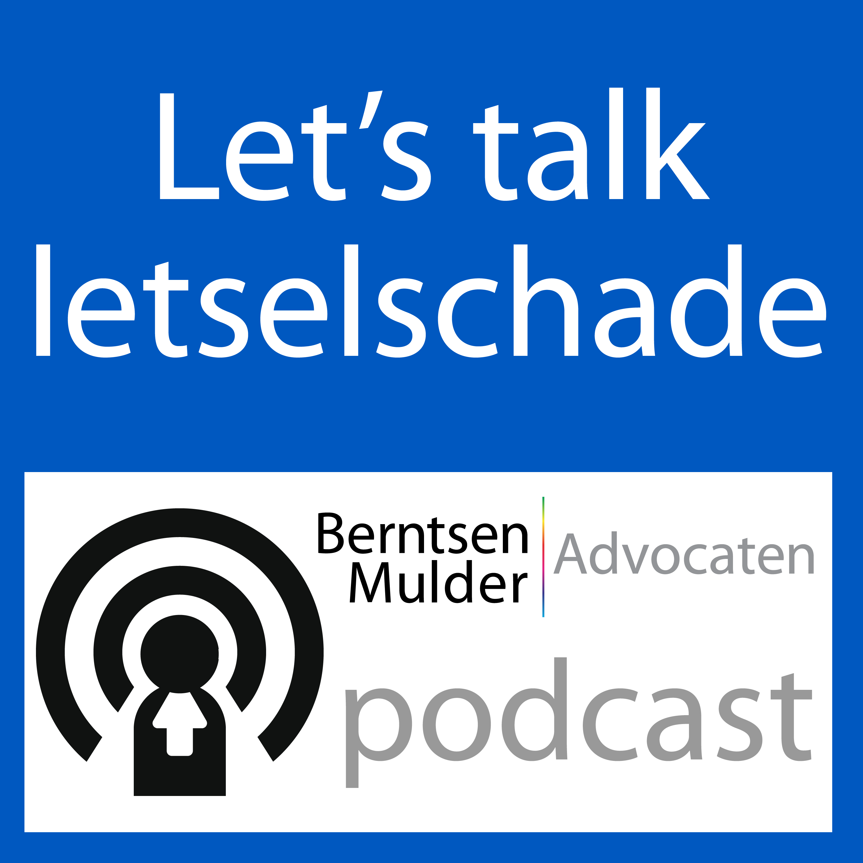 Let's talk letselschade | BM Advocaten Podcast logo